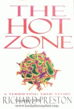 The Hot Zone, A Terrifying True Story