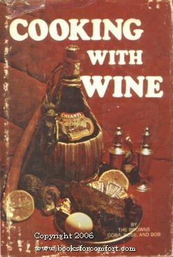 Cooking With Wine: The Browns
