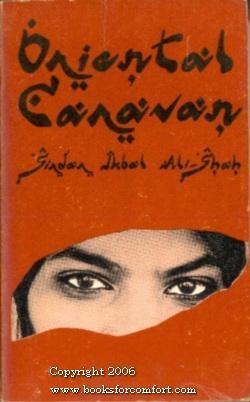 The Oriental Caravan: Sirdar Ikbal Ali
