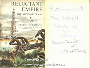 Reluctant Empire, The Mind of Texas: George Fuermann