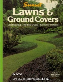 Sunset Lawns & Ground Covers: Editors of Sunset