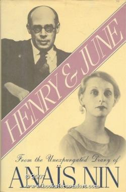 Henry & June, From the Unexpurgated Diary: Anais Nin