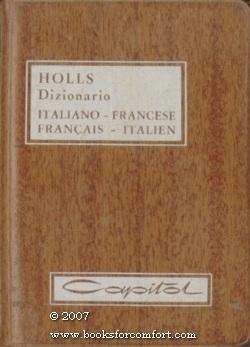 Holls Dizionario Italiano-Francese, Francais-Italien: L Salvi