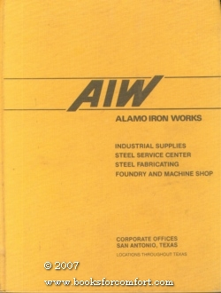 Alamo Iron Works (AIW) Catalog: Alamo Iron Works