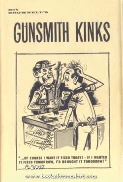 Bob Brownell's Gunsmith Kinks: Frank Brownell
