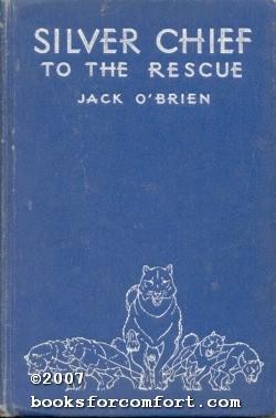 Silver Chief To The Rescue: Jack O'Brien