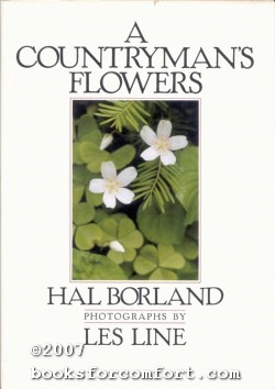 A Countryman's Flowers: Hal Borland
