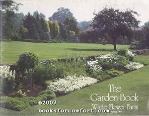 Garden book by white flower farm abebooks the garden book spring 1984 white flower farm mightylinksfo Gallery