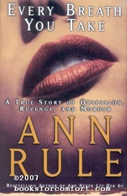 Every Breath You Take: Ann Rule