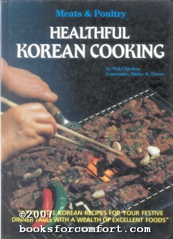 Healthful Korean Cooking: Meats & Poultry: Noh Chin-hwa