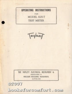 Operating Instructions for Model 625-T Test Meter: Triplett Electical Instrument Co
