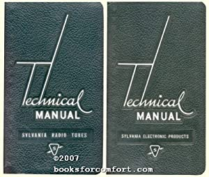 Sylvania Radio Tubes and Sylvania Electronic Products, 2 Technical Manuals: Sylvania Electric ...