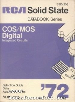 RCA Solid State Databook Series COS/MOS Digital Integrated Circuits: Radio Corporation of ...