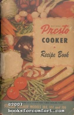 National Presto Cooker Recipe Book: National Pressure Cooker