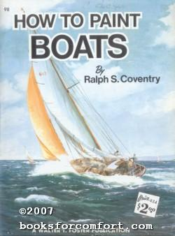 How To Paint Boats: Ralph S Coventry