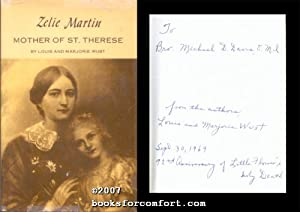 Zelie Martin, Mother of St. Therese: Louis & Marjorie Wust