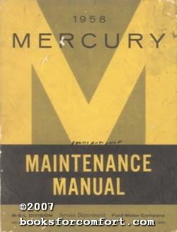 1958 Mercury Maintenance Manual: M-E-L Division Ford Mortor Co