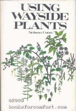Using Wayside Plants, 4th Edition