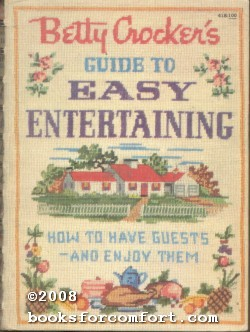 Betty Crockers Guide to Easy Entertaining