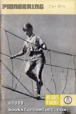 Pioneering, Merit Badge Series: Boy Scouts of