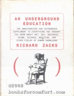An Underground Education: Richard Zacks