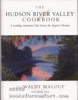 The Hudson River Valley Cookbook