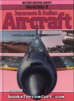 Military Aviation Library World War II Japanese: Bill Gunston
