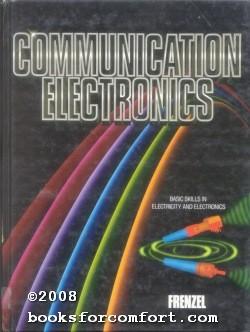 Communication Electronics: Louis E Frenzel
