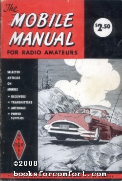 The Mobile Manual For Radio Amateurs: American Radio Relay