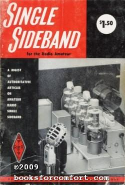 Single Sideband for the Radio Amateur: American Radio Relay League