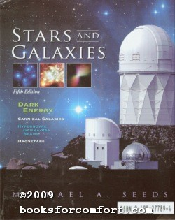 Stars and Galaxies Fifth Edition: Michael A Seeds