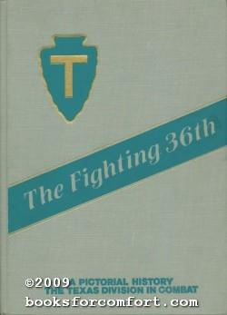 The Fighting 36th: 36th Division Pictorial