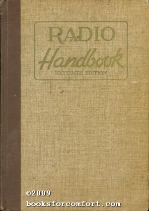 The Radio Handbook Sixteenth Edition: William I Orr W6SAI, Editor