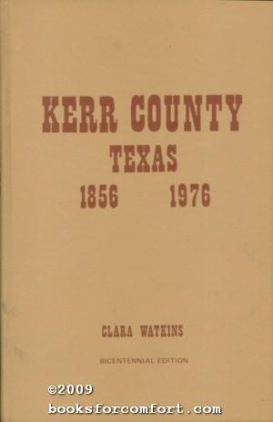 Kerry County Texas 1856-1976 Bicentennial Edition: Clara Watkins