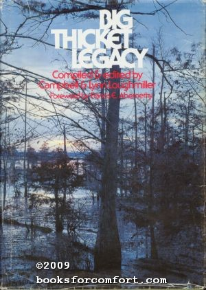 Big Thicket Legacy: Campbell & Lynn Loughmiller