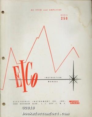 EICO Instruction Manual AC VTVM and Amplifier Model 250: EICO