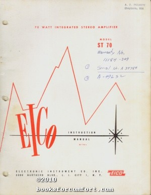 EICO Instruction Manual 70 Watt Integrated Stereo Amplifier Model ST 70-1: EICO