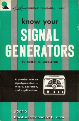 Know Your Signal Generators: Robert G Middleton