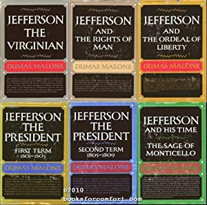 Jefferson and His Time, 6 volume hardcover set: Dumas Malone