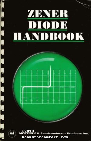 Zener Diode Handbook: Motorola