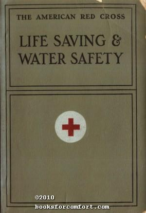 Life Saving & Water Safety: American Red Cross