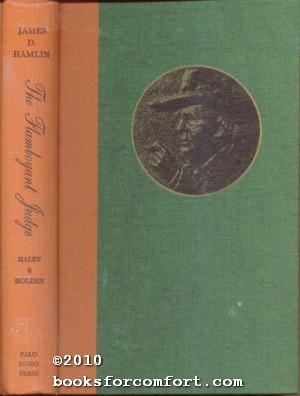 The Flamboyant Judge James D Hamlin: J Evetts Haley