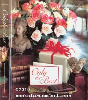 Only the Best, A Celebration of Gift Giving in America: Stuart E Jacobson