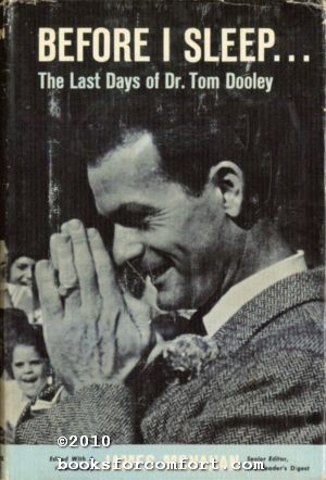 Before I Sleep, The Last Days of Dr Tom Dooley