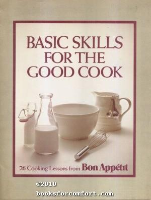 Basic Skills for the Good Cook: Rita Leinwand
