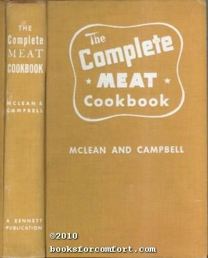 The Complete Meat Cookbook: Beth Bailey McLean