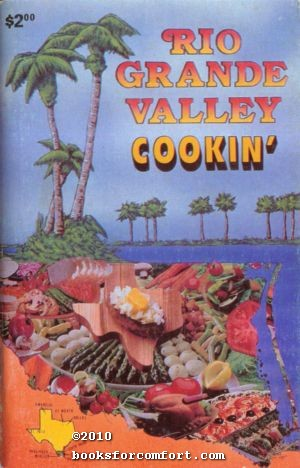 Rio Grande Valley Cookin¦: J Mancell