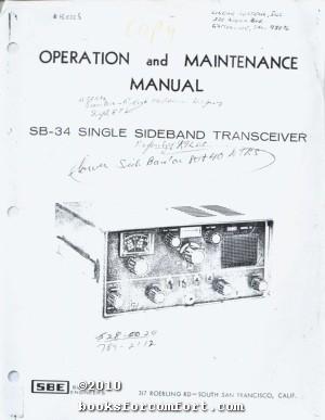 Operation and Maintenance Manual SB-34 Single Sideband Transceiver: SBE