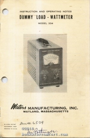Dummy Load Wattmeter Model 334: Waters Manufacturing