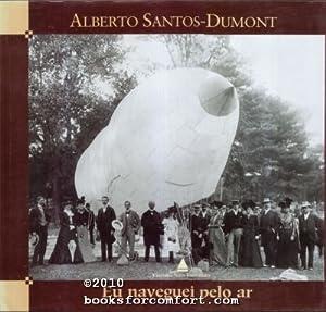 Alberto Santo-Dumont, Eu maveguei pelo ar: Joao Luiz Musa